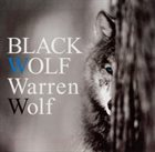 WARREN WOLF Black Wolf album cover