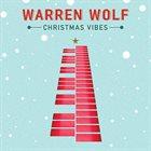 WARREN WOLF Christmas Vibes album cover