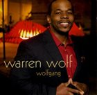 WARREN WOLF Wolfgang album cover