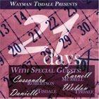 WAYMAN TISDALE 21days album cover