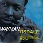 WAYMAN TISDALE Decisions album cover