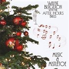 WAYNE BERGERON Muisc And Mistletoe album cover