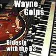 WAYNE GOINS Bluesin' With the B3 album cover