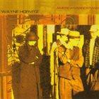 WAYNE HORVITZ American Bandstand (aka Fovever) album cover