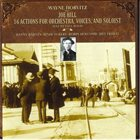 WAYNE HORVITZ Joe Hill: 16 Actions for Orchestra, Voices, and Soloist album cover