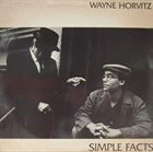 WAYNE HORVITZ Simple Facts album cover