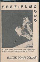 WAYNE PEET Peet/Fumo Duo : Bolted Down Collar album cover