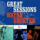 WAYNE SHORTER Great Sessions album cover