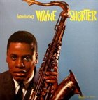 WAYNE SHORTER Introducing Wayne Shorter (aka Blues à la Carte aka Shorter Moments) album cover