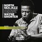 WAYNE SHORTER North Sea Jazz Legendary Concerts album cover