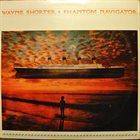 WAYNE SHORTER Phantom Navigator album cover