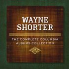 WAYNE SHORTER The Complete Columbia Albums Collection album cover