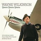 WAYNE WILKINSON Yours, Yours, Yours album cover