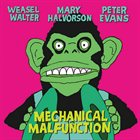 WEASEL WALTER Mechanical Malfunction album cover