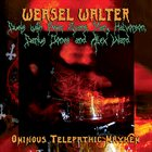 WEASEL WALTER Ominous Telepathic Mayhem album cover
