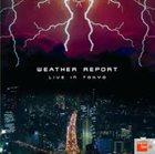 WEATHER REPORT Live In Tokyo (1984) album cover