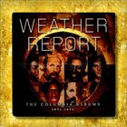 WEATHER REPORT The Columbia Albums 1971-1975 album cover