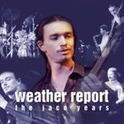 WEATHER REPORT The Jaco Years album cover