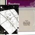 WENDELL HARRISON Reawakening album cover