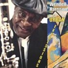 WENDELL HARRISON Urban Expressions album cover