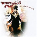 WENDY MOTEN Life´s What You Make It album cover