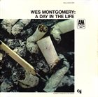 WES MONTGOMERY A Day in the Life album cover
