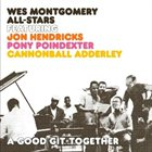 WES MONTGOMERY A Good Git-Together album cover
