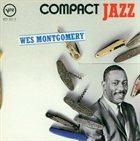 WES MONTGOMERY Compact Jazz album cover