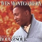 WES MONTGOMERY Encores Volume 1: Body & Soul album cover
