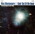 WES MONTGOMERY Goin' Out of My Head album cover