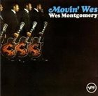 WES MONTGOMERY Movin' Wes album cover