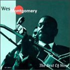 WES MONTGOMERY The Best of Wes album cover