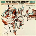 WES MONTGOMERY The Wes Montgomery Trio (aka Round Midnight) album cover