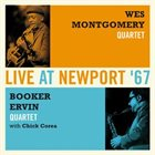 WES MONTGOMERY Wes Montgomery Quartet/ Booker Ervin Quartet With Chick Corea ‎: Live At Newport '67 album cover