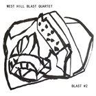 WEST HILL BLAST QUARTET Blast Number Two album cover
