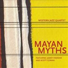 WESTERN JAZZ QUARTET Mayan Myths album cover