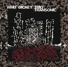 WHIT DICKEY Whit Dickey Trio : Transonic album cover