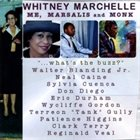 WHITNEY MARCHELLE Me, Marsalis & Monk album cover