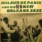 WILBUR DE PARIS Wilbur De Paris And His New New Orleans Jazz album cover