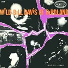 WILD BILL DAVIS At Birdland (aka Lullaby Of Birdland) album cover