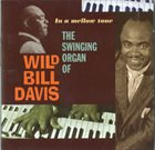 WILD BILL DAVIS In A Mellow Tone album cover