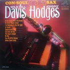 WILD BILL DAVIS Wild Bill Davis & Johnny Hodges ‎: Con-Soul And Sax album cover