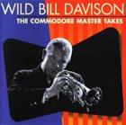 WILD BILL DAVISON The Commodore Master Takes album cover