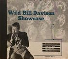 WILD BILL DAVISON Wild Bill Davison Showcase album cover