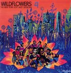 WILDFLOWERS Wildflowers 4: The New York Loft Jazz Sessions album cover