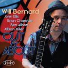WILL BERNARD Out & About album cover