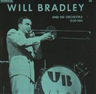 WILL BRADLEY Five OClock Whistle: 1939-1941 album cover