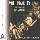 WILL BRADLEY It's Square But It Rocks album cover