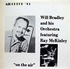 WILL BRADLEY On The Air album cover