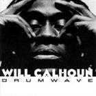 WILL CALHOUN Drumwave album cover